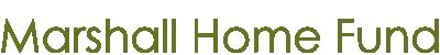 Marshall Home Fund